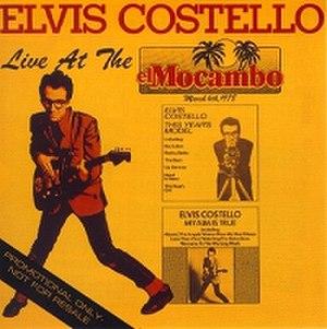 Live at the El Mocambo (Elvis Costello album) - Image: Ecelmocambo