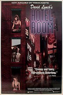 <i>Hotel Room</i> 1993 American television film directed by James Signorelli David Lynch