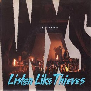 Listen Like Thieves (song) - Image: INXS Listen Like Thieves vinyl single Australian 7 inch