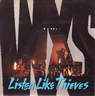 Listen Like Thieves (song) - Image: INXS Listen Like Thieves vinyl single Australian 7 inch