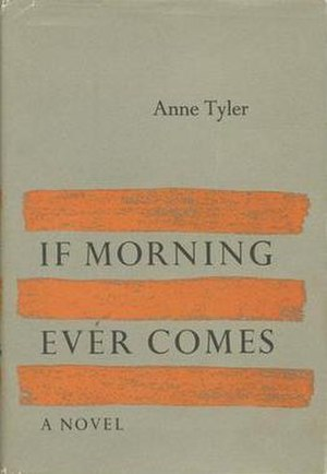 If Morning Ever Comes - First edition
