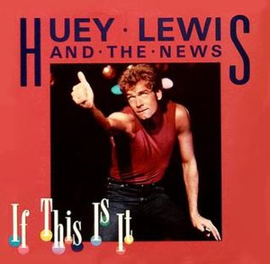 If This Is It (Huey Lewis and the News song) - Image: Ifthisisit 45