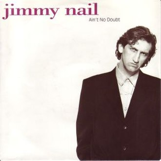 Ain't No Doubt - Image: Jimmy Nail Aint No Doubt