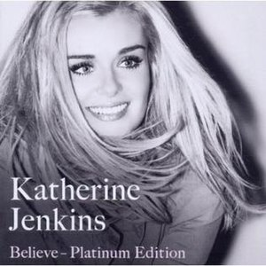 Believe (Katherine Jenkins album) - Image: Katbelieveplat