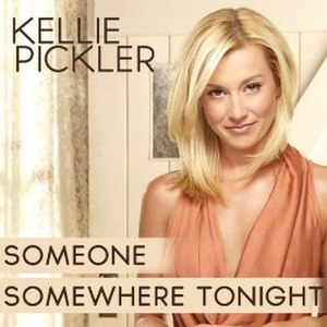 Someone Somewhere Tonight - Image: Kellie Pickler Someone Somewhere