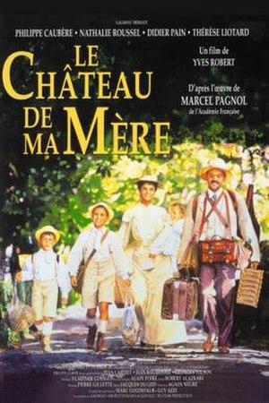 My Mother's Castle (film) - Image: Le château de ma mère