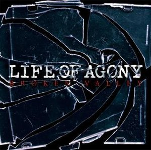 Broken Valley - Image: Life of Agony Broken Valley
