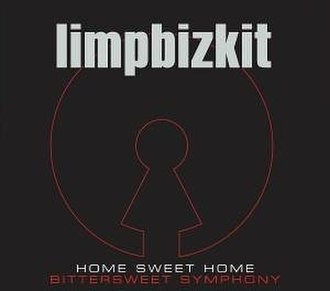 Home Sweet Home/Bittersweet Symphony - Image: Limpbizkit Bittersweethome