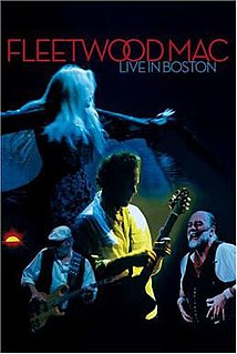 <i>Fleetwood Mac: Live in Boston</i> 2004 video by Fleetwood Mac
