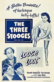 <i>Loose Loot</i> 1953 film by Jules White