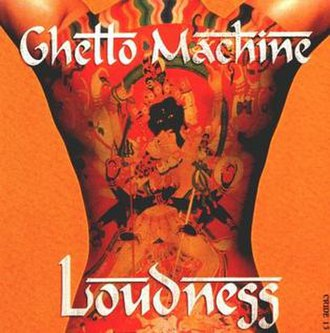 Ghetto Machine - Image: Loudness ghetto machine