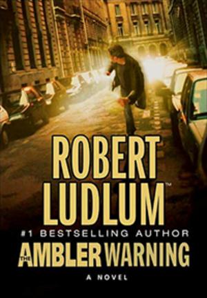 The Ambler Warning - Image: Ludlum The Ambler Warning Coverart