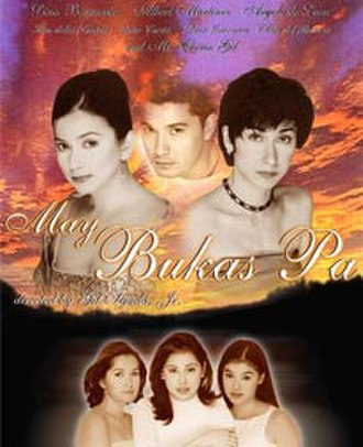 May Bukas Pa (2000 TV series) - Image: May Bukas Pa