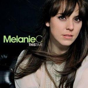 This Time (Melanie C album) - Image: Melanie C This Time