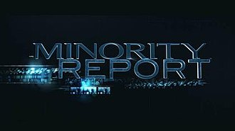 Minority Report (TV series) - Image: Minority report Intertitle