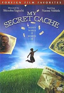 <i>My Secret Cache</i> 1997 Japanese film directed by Shinobu Yaguchi