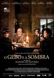 <i>Gebo and the Shadow</i> 2012 film by Manoel de Oliveira