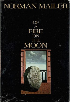 Of a Fire on the Moon - First edition (publisher Little, Brown)