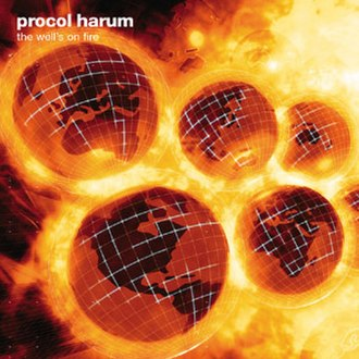 The Well's on Fire - Image: Procol Harum The Well's on Fire
