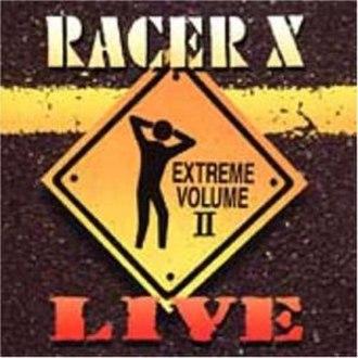 Extreme Volume II Live - Image: Racer X Live Extremevol 2