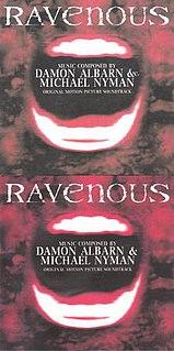 <i>Ravenous</i> (soundtrack) the score for the film of the same name