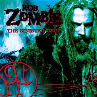 The Sinister Urge (album) - Image: Rob Zombie Sinister Urge