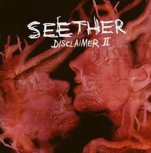 Disclaimer II - Image: Seether Disclaimer II Album Cover