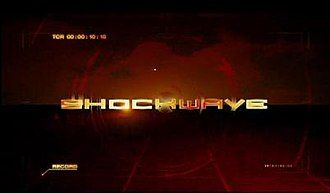 Shockwave (TV series) - A screenshot of the title in the introduction of Shockwave.