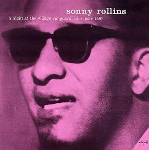A Night at the Village Vanguard - Image: Sonny Rollins A Night at the Village Vanguard (album cover)