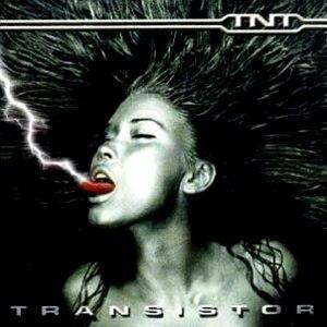 Transistor (TNT album) - Image: TNT Transistor