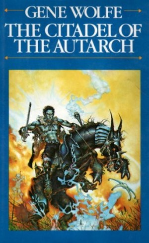 The Citadel of the Autarch - First edition