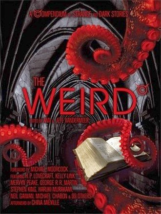 The Weird - Image: The Weird Anthology Cover