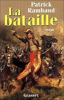 <i>The Battle</i> (Patrick Rimbaud novel) novel by Patrick Rambaud