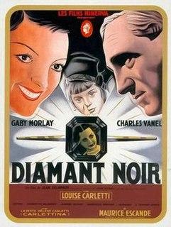 <i>The Black Diamond</i> (1941 film) 1941 film by Jean Delannoy