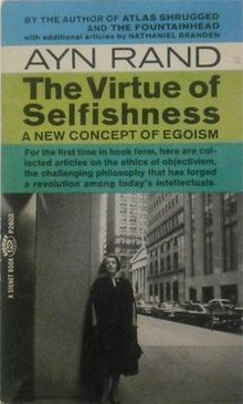 ayn rand essays selfishness On ayn rand's the virtue of selfishness //imagesc-spanorg/files/4d9/182396-mjpg mr is a collection of essays on objectivism and the author's views.