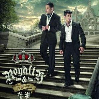 The Royalty: La Realeza - Image: The royalty album cover 3