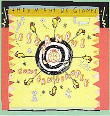 They Might Be Giants - Istanbul (Not Constantinople).jpg