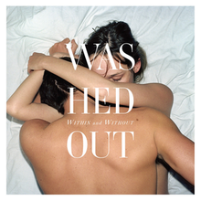 Washed Out - Within and Without.png