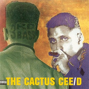 The Cactus Album - Image: 3rd Bass The Cactus Album
