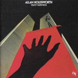 Velvet Darkness - Image: Allan Holdsworth 1976 Velvet Darkness