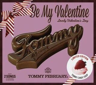 Be My Valentine (Lovely Valentines Day) single by Tommy february6