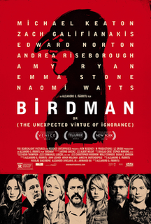 <i>Birdman</i> (film) 2014 American black comedy-drama film