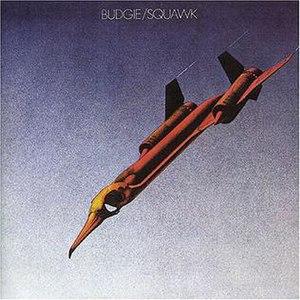 Squawk (album) - Image: Budgie Squawk