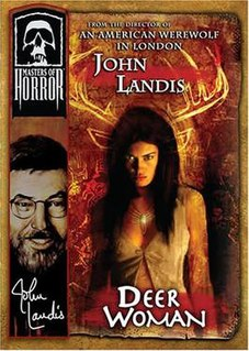 Deer Woman (<i>Masters of Horror</i>) 7th episode of the first season of Masters of Horror