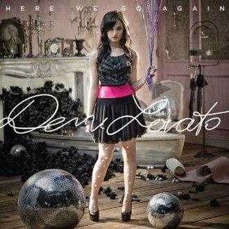 Here We Go Again (Demi Lovato song) - Image: Demi Lovato Here We Go Again single cover