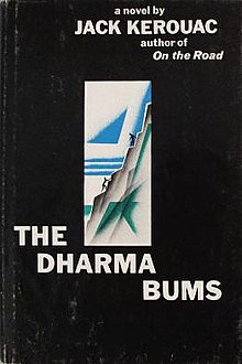 an analysis of buddhism in the dharma bums by jack kerouac Two ebullient young men are engaged in a passionate search for dharma, or truth their major adventure is the pursuit of the zen way, which takes them climbing into the high sierras to seek the lesson.
