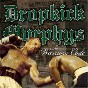 The Warrior's Code - Image: Dropkick Murphys The Warrior's Code