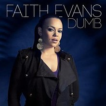 Dumb (Faith Evans song).jpg