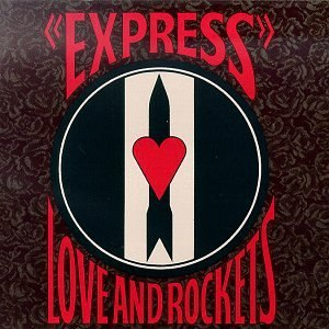 Express (album) - Image: Express Love And Rockets