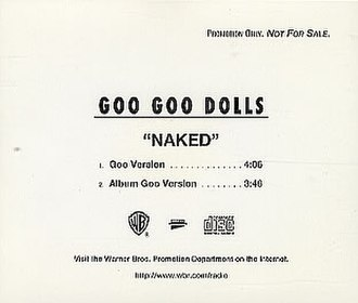 Naked (Goo Goo Dolls song) - Image: Goo Goo Dolls Naked 302050
